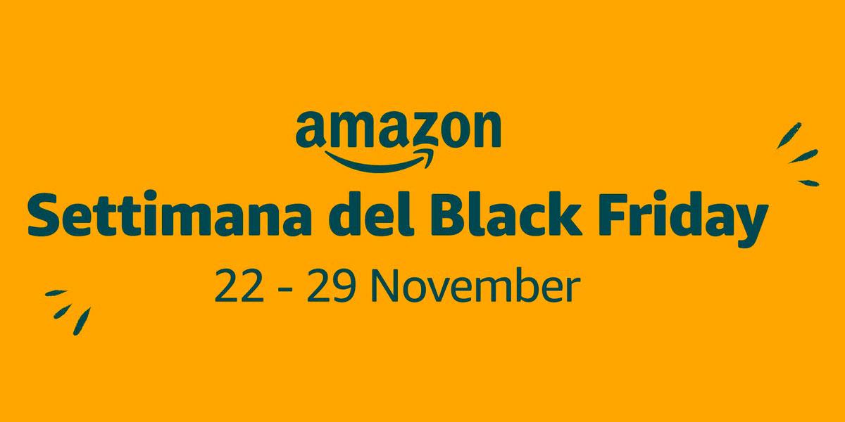 Settimana Black Friday di Amazon 2019