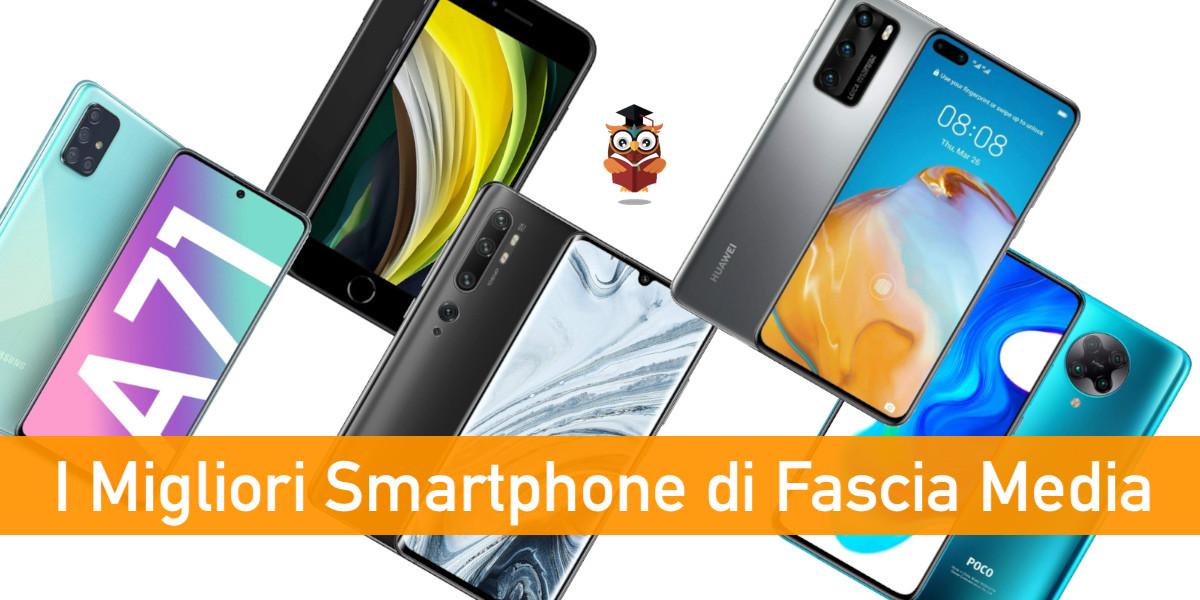 migliori smartphone di fascia media