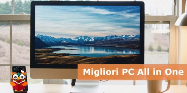 Miglior PC All in One