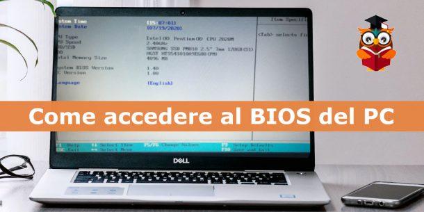 Come accedere al BIOS