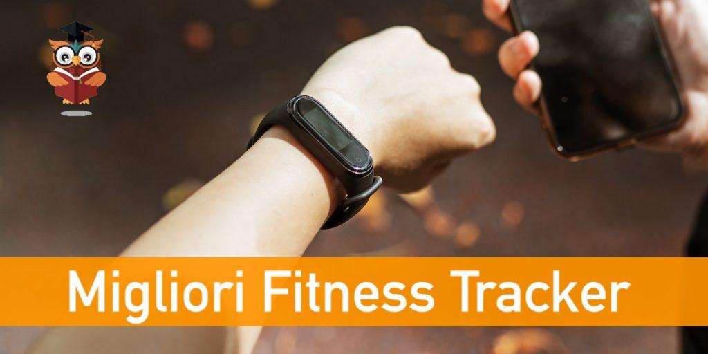migliori fitness tracker